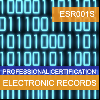 Certification Training Compliance in Electronic Signatures & Records Professional Certification Program