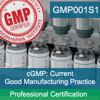 Certification Training Current Good Manufacturing Practice (cGMP) Professional Certification Program