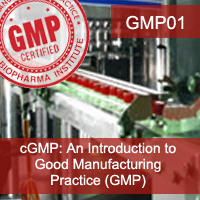 Certification Training cGMP: An Introduction to Good Manufacturing Practice