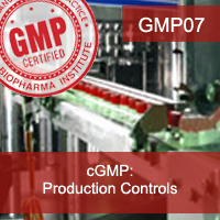 Certification Training cGMP: Production Controls