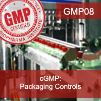 Certification Training cGMP: Packaging Controls