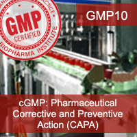 Certification Training cGMP: Pharmaceutical CAPAs
